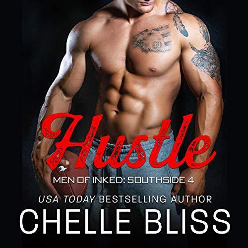 Hustle: Men of Inked: Southside, Book 4