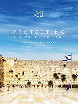 Protecting the Promised Land  The Case for Israel