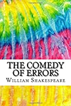 The Comedy of Errors: Includes MLA Style Citations for Scholarly Secondary Sources, Peer-Reviewed Journal Articles and Cri...