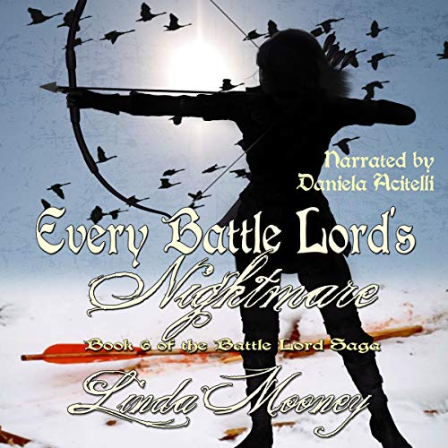 Every Battle Lord's Nightmare Audiobook By Linda Mooney cover art