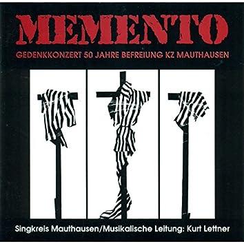 Memento (Gedenkkonzert 50 Jahre Befreiung KZ Mauthausen)