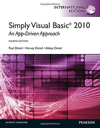 Simply Visual Basic 2010 An App Driven Approach International Edition By Abbey Deitel Harvey Deitel Paul