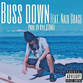 Buss Down (feat. Nalu Grace)