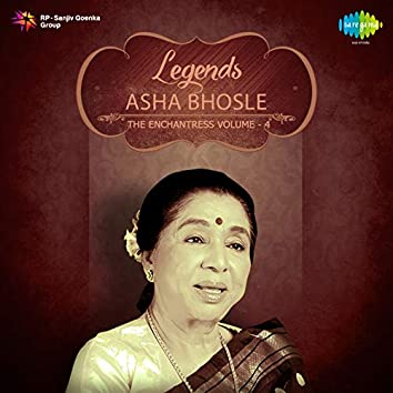 Legends Asha Bhosle The Enchantress, Vol. 4