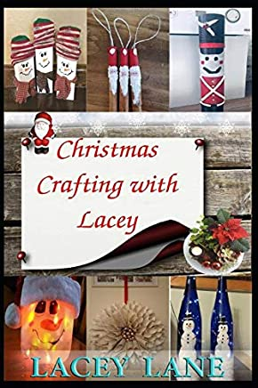 Christmas Crafting with Lacey