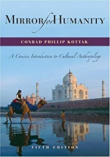 Mirror for Humanity: A Concise Introduction to Cultural Anthropology, 5th