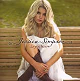 Do You Know by Jessica Simpson (2008) Audio CD