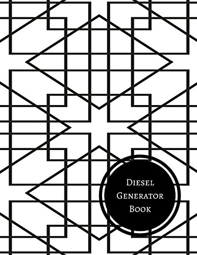 Diesel Generator Book: Generator Maintenance Log