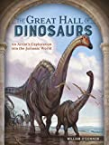 The Great Hall of Dinosaurs: An Artist's Exploration into the Jurassic World