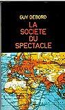 La société du spectacle - Gérard Lebovici - 01/01/1987
