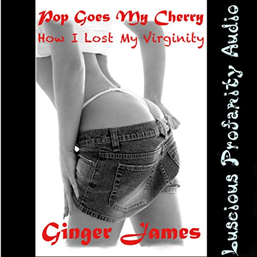 Pop Goes My Cherry: How I Lost My Virginity audiobook cover art