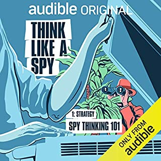Ep. 1: Strategy: Spy Thinking 101 (Think Like a Spy) cover art