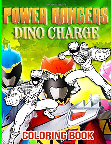 Power Rangers Dino Charge Coloring Book: Great Adult Coloring Books For Men And Women