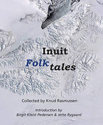 Inuit Folk-Tales (Adventures in New Lands)