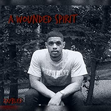 A Wounded Spirit