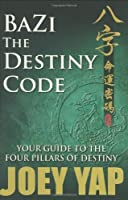 BaZi: The Destiny Code