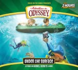 Under the Surface: 6 Stories on Heroes, Secrets, and More (Adventures in Odyssey)