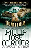 The Mad Goblin: Wold Newton Parallel Universe (Secrets of the Nine)