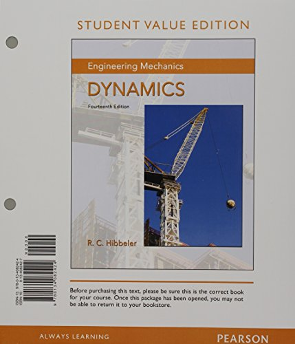 Engineering Mechanics: Dynamics, Student Value Edition; Mastering Engineering with Pearson eText -- Standalone Access Ca