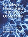 Peripheral Neurological Testing for Osteopaths