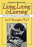 Living Loving and Learning...