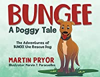 Bungee: A Doggy Tale