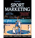 Bernard Mullin With Web Study Guide Sport Marketing Fourth Edition (Hardback) - Common