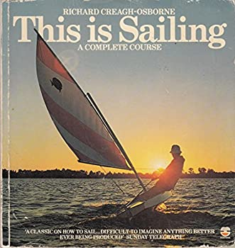 This Is Sailing: A Complete Course 0006355307 Book Cover