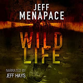 Wildlife - A Dark Thriller                   By:                                                                                                                                 Jeff Menapace                               Narrated by:                                                                                                                                 Jeff Hays                      Length: 5 hrs and 8 mins     230 ratings     Overall 4.0