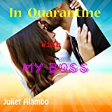 In Quarantine With My Boss (English Edition)
