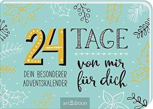 24 Tage von mir für dich. Dein besonderer Adventskalender: Zum Ausfüllen und Verschenken