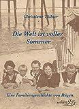 Die Welt ist voller Sommer von Töllner, Christiane