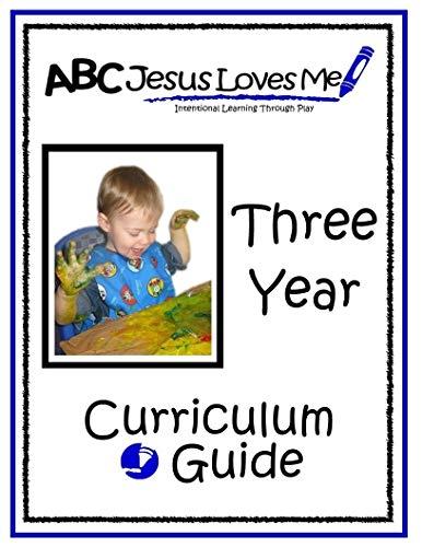 ABCJesusLovesMe 3 Year Curriculum Guide