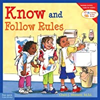Know and Follow Rules (Learning to Get Along)