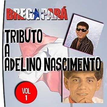 Brega Pará, Tributo a Adelino Nascimento: Vol. 1