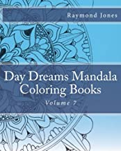 Day Dreams Mandala Coloring Books: Volume 7