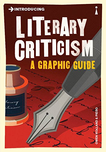 Introducing Literary Criticism: A Graphic Guide (Introducing Graphic Guides)