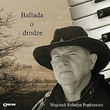 Ballada o drodze (Live)