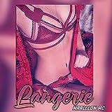 Lingerie [Explicit]