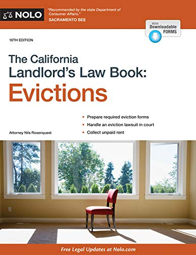 Compare Textbook Prices for California Landlord's Law Book, The: Evictions Eighteenth Edition ISBN 9781413326192 by Rosenquest Attorney, Nils