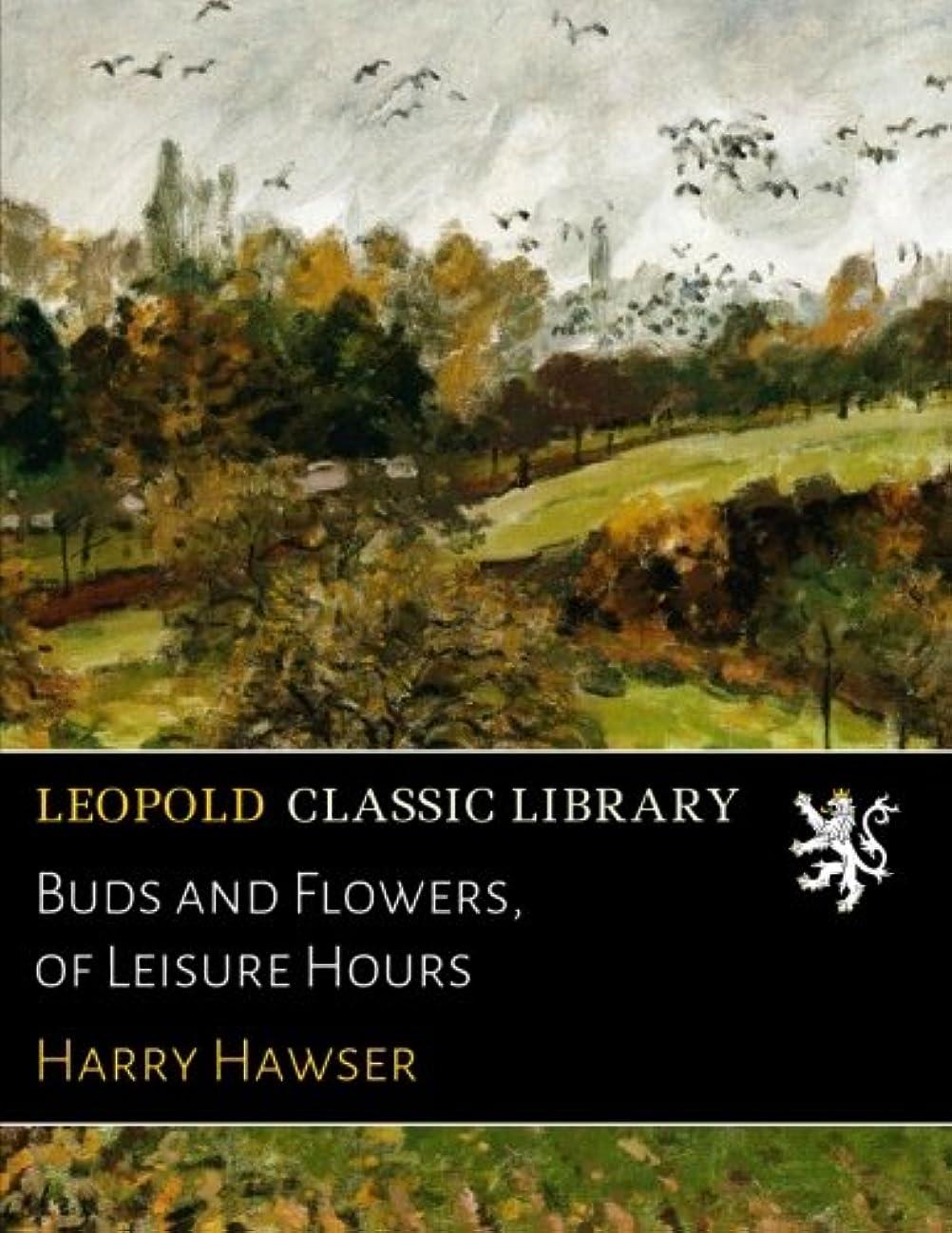船員聖職者ずっとBuds and Flowers, of Leisure Hours