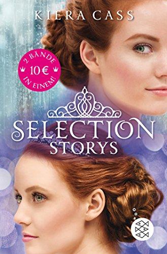 Selection Storys. Liebe oder Pflicht & Herz oder Krone: (Sammelband)