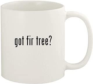 got fir tree? - 11oz Ceramic White Coffee Mug Cup, White