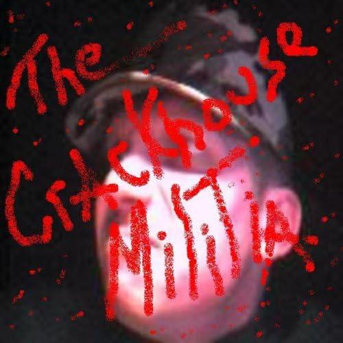 The Crackhouse Militia