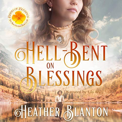 Hell-Bent on Blessings audiobook cover art