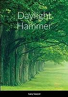 Daylight Hammer