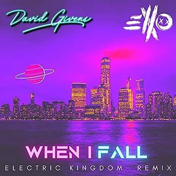 When I Fall (feat. ElloXo) (Electric Kingdom Remix)
