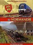 Sur les rails de Normandie