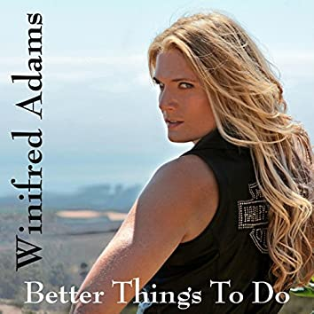 Better Things to Do--Sassy Edit
