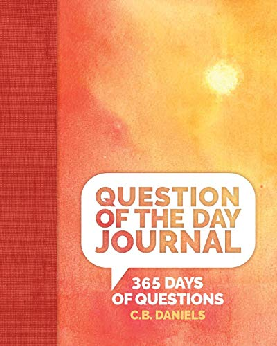 Question of the Day Journal: 365 Days of Questions